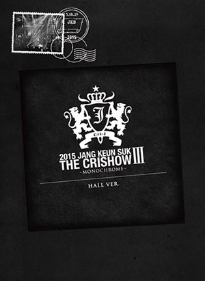 2015 JANG KEUN SUK THE CRISHOW III�`MONOCHROME�`HALL ver.�̎ʐ^