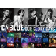 CNBLUE/5th ANNIVERSARY ARENA TOUR 2016 -Our Glory Days- @NIPPONGAISHI HALL(DVD)の写真