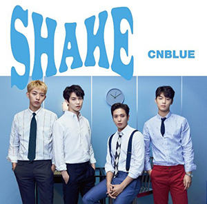 CNBLUE/SHAKE (初回限定盤A)  e通販.com