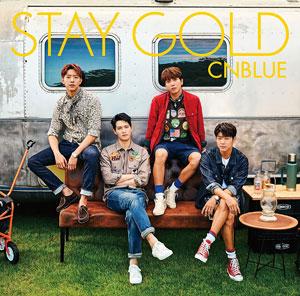 CNBLUE/STAY GOLD (初回限定盤A)DVD付き e通販.com