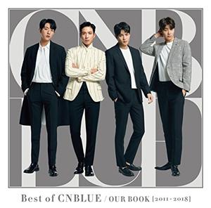 CNBLUE[[ZENKAKU_SLASH]]Best of CNBLUE / OUR BOOK [2011-2018] (通常盤)