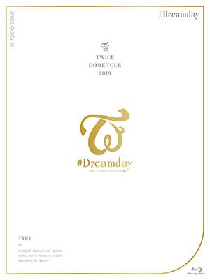 """TWICE/TWICE DOME TOUR 2019 """"#Dreamday"""" in TOKYO DOME ブルーレイ (初回限定盤) e通販.com"""