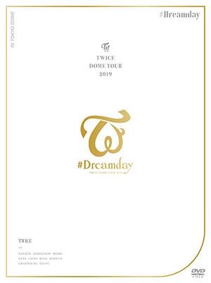 "TWICE/TWICE DOME TOUR 2019 ""#Dreamday"" in TOKYO DOME DVD (初回限定盤) e通販.com"